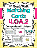 4.OA.2 Matching Cards: Multiplicative Comparison Problems