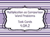 4.OA.2 Multiplication as Comparison Task Cards