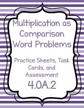 4.OA.2 Multiplication as Comparison Word Problems Teaching Pack