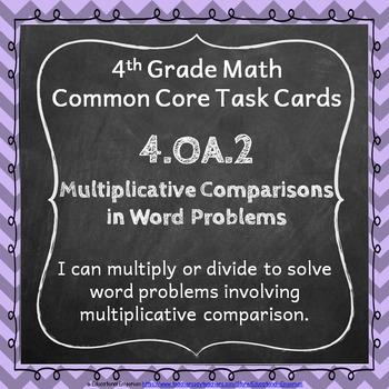 4.OA.2 Task Cards: Multiplicative Comparisons Word Problems Task Cards 4.OA.2