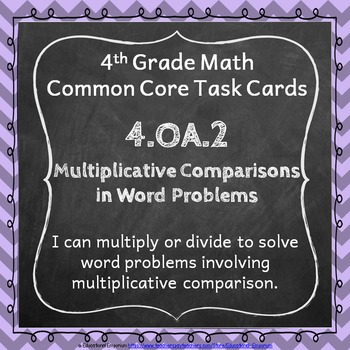 4.OA.2 Task Cards: Multiplicative Comparisons Word Problem