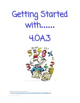 4.OA.3 Part 1 Adding and Multiplication Multi-step Equations with Unknown