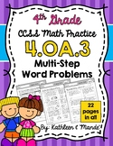 4.OA.3 Practice Sheets: Multi-Step Word Problems