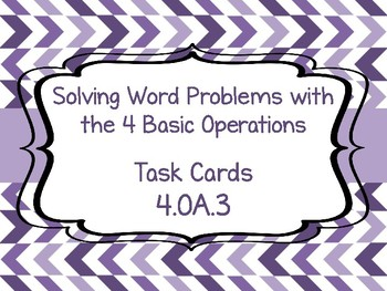 4.OA.3 Solving Word Problems with the 4 Basic Operations Task Cards