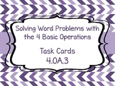 4.OA.3 Solving Word Problems with the 4 Basic Operations T
