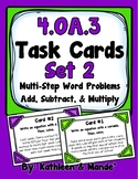 4.OA.3 Task Cards {Set 2}: Multi-Step Word Problems (Add, Subtract, & Multiply)