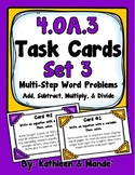 4.OA.3 Task Cards {Set 3}: Multi-Step Problems (Add, Subtract, Multiply, Divide)