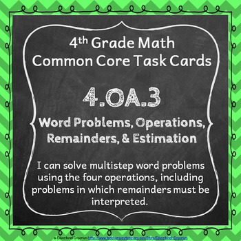 4.OA.3 Task Cards: Multi-Step Word Problems Task Cards 4.O