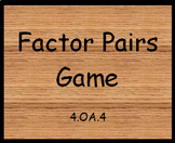 4.OA.4 Factor Pairs Game