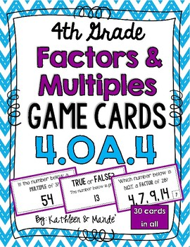 4.OA.4 Game Cards: Factors & Multiples
