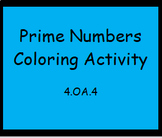 4.OA.4 Prime Numbers Coloring Activity