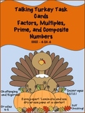 4.OA.4 Talking Turkey with Factors, Multiples, Prime and C