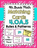 4.OA.5 Matching Cards: Rules & Patterns