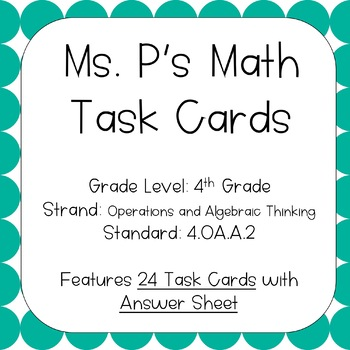 4.OA.A.2 Multiplication Division Word Problems Task Cards