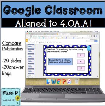 4.OA.A1 Google Classroom Compare Multiplication
