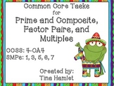 4-OA4 Common Core Tasks Prime/Composite, Factor Pairs, and