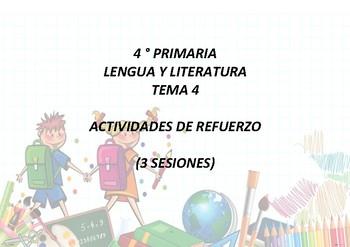 4 PRIMARIA LENGUA Y LITERATURA TEMA 4  (3 SESIONES DE CLASE)