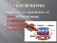 4 PS3-2 Energy Transfer - Heat: PowerPoint