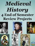 Medieval History Semester Review Projects