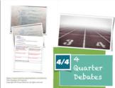 4 Quarter Debates