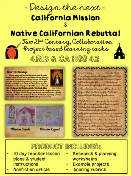 4.RI.3, Create Your Own CA Mission and Native American Rebuttal