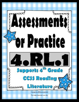 4.RL.1 Assessments or Practice 4th Grade Reading Literature