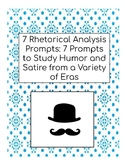 7 Satirical Rhetorical Analysis Prompts, AP English Language, Rhetoric