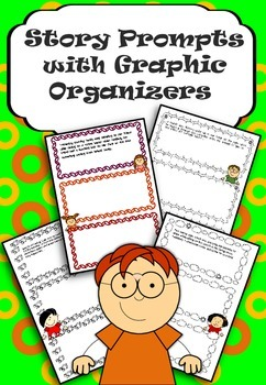 Bundle of Four Story Prompts with Graphic Organizers