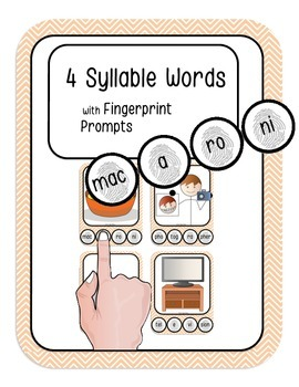 4 Syllable Words with Fingerprint Prompts (marking syllabl