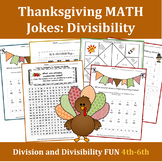5th grade Math: Division and Divisibility: Thanksgiving Jokes