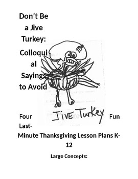 4 Thanksgiving Lesson plans:Quick and Easy: High School or (K-12 and ELL)