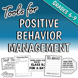 CLASSROOM MANAGEMENT: Tools for Positive Behavior Management in Middle School