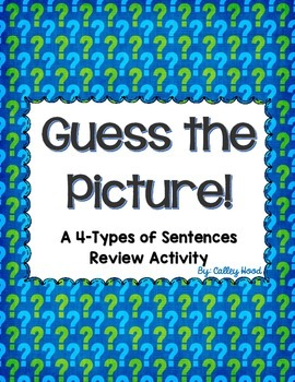 Guess the Picture Sentence Review Activity