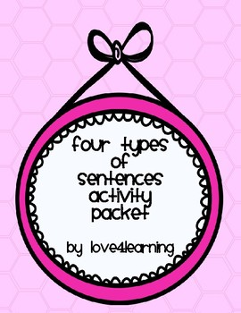 4 Types of Sentences Activity Packet