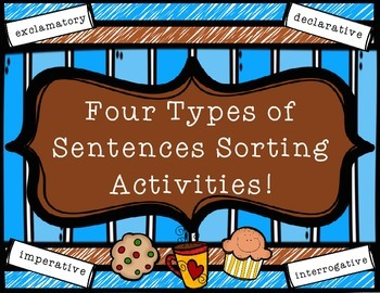 4 Types of Sentences Sorting Activities - grades 3-5