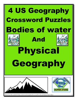 4 US Geography Crossword Puzzles - Bodies of water and Physical Geography