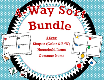 4-Way Sort Bundle * Shapes * Household Items * Common Items