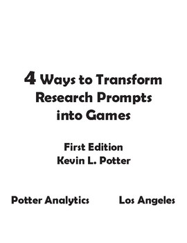 4 Ways to Transform Research Prompts Into Games