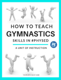 4 Week Gymnastics Unit Plan and Resources Pack for Physica