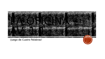 4-Word (Cuatro Palabra) Game Speaking Vocabulary Practice Span. 4  Avancemos 1.2