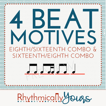 4-beat Rhythm Motives - Eighth/Sixteenth and Sixteenth/Eighth Combos
