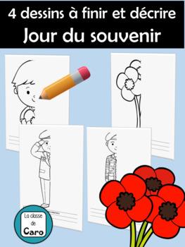 4 dessins à finir et décrire Jour du souvenir