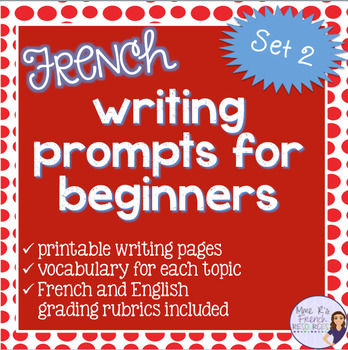 French writing prompts for beginners - set 2