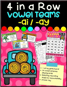 4 in a Row- Vowel Teams -ai/-ay