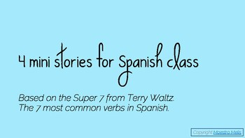 4 mini stories for Spanish Class - Super 7