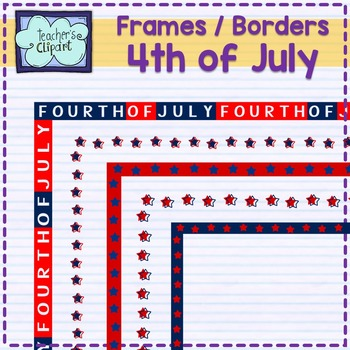 FREE Fourth of July Frames / Borders clip art - ONLY COLORED- July 4th