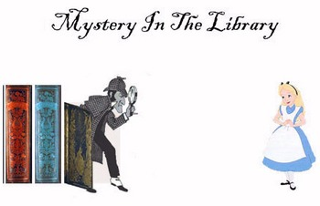 Mystery In The Library 4 play versions for 10 to 30 for use by different classes