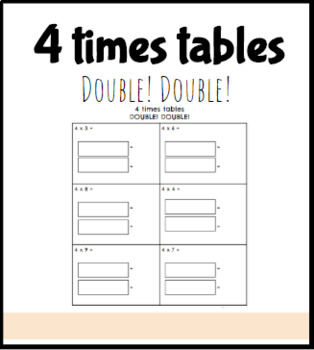 4 times tables DOUBLE! DOUBLE!