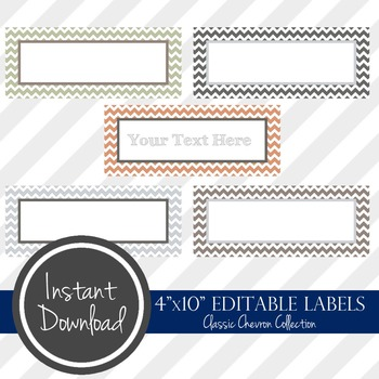 "4"" x 10"" EDITABLE PRINTABLE Labels - Classic Chevron Collection"