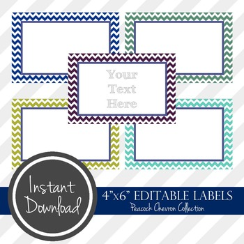 "4"" x 6"" EDITABLE PRINTABLE Labels - Peacock Chevron Collection"